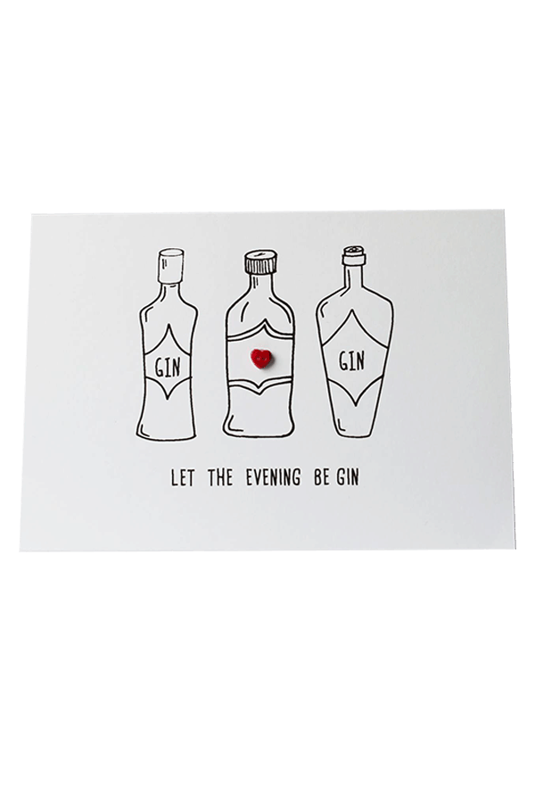 Let The Evening Be Gin Card